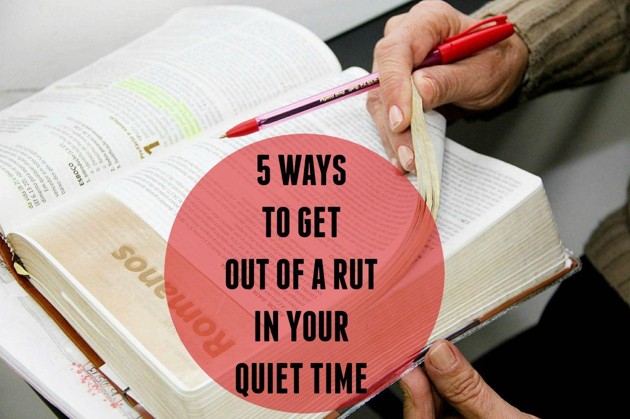 Quiet Time Rut