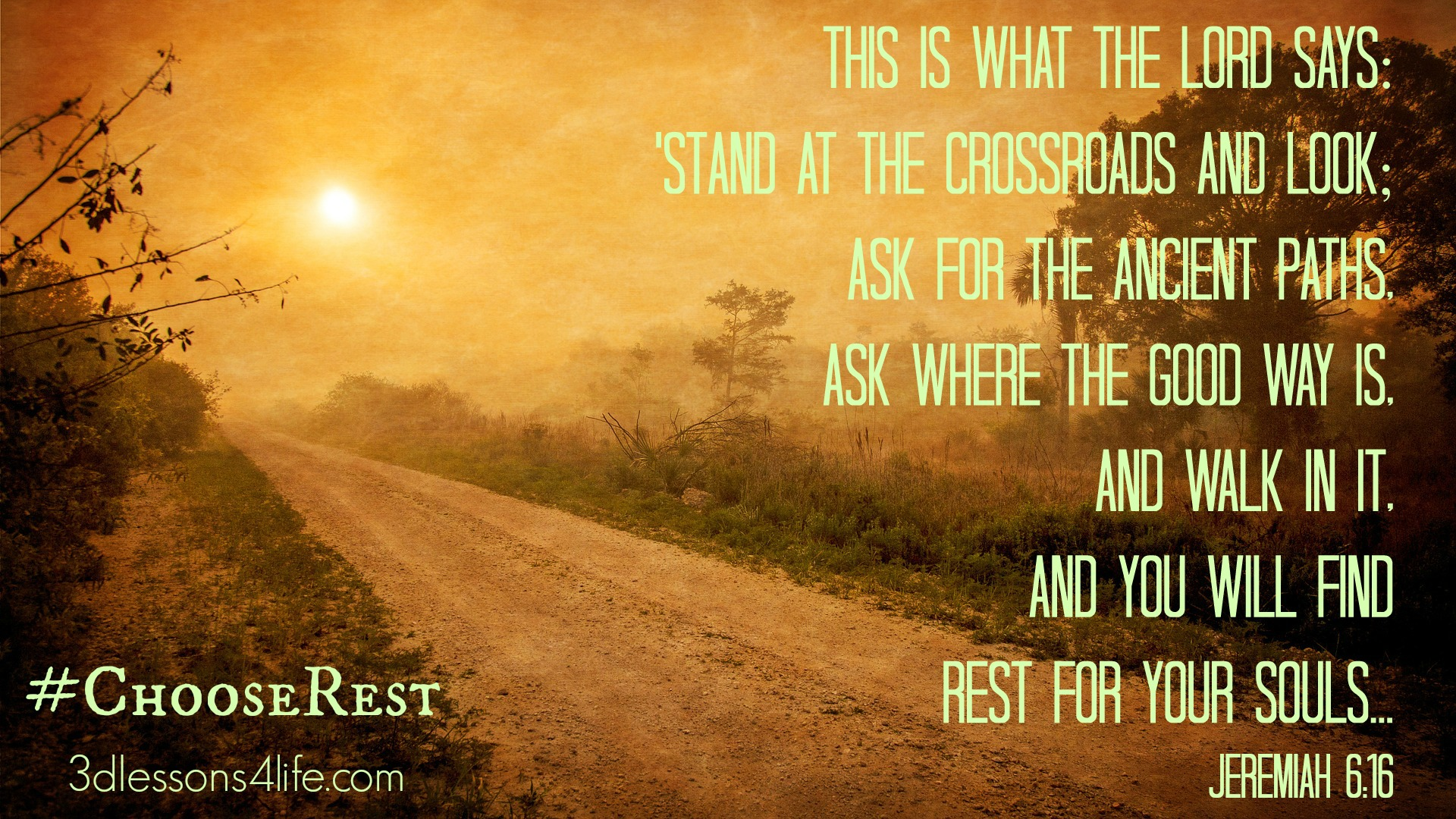 Rest on the Path | 3dlessons4life.com