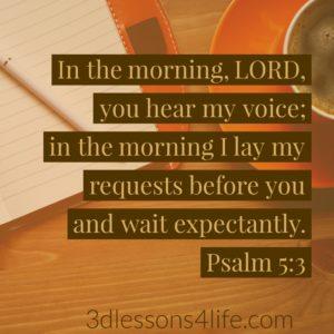 Psalm 5:3 | 3dlessons4life.com