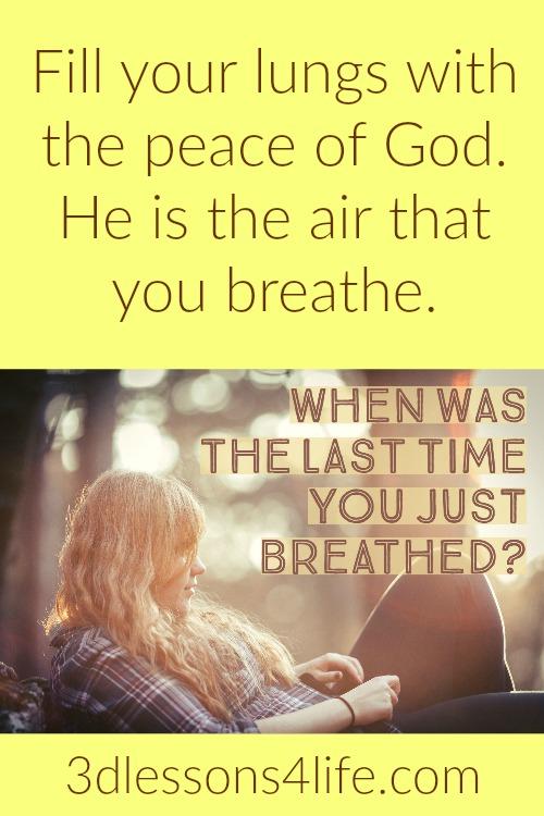 Breathe God | 3dlessons4life.com