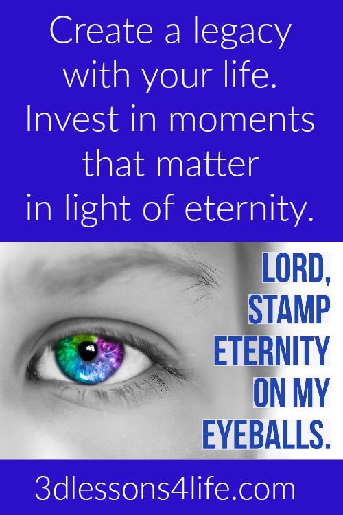 Stamp Eternity on my Eyeballs | 3dlessons4life.com