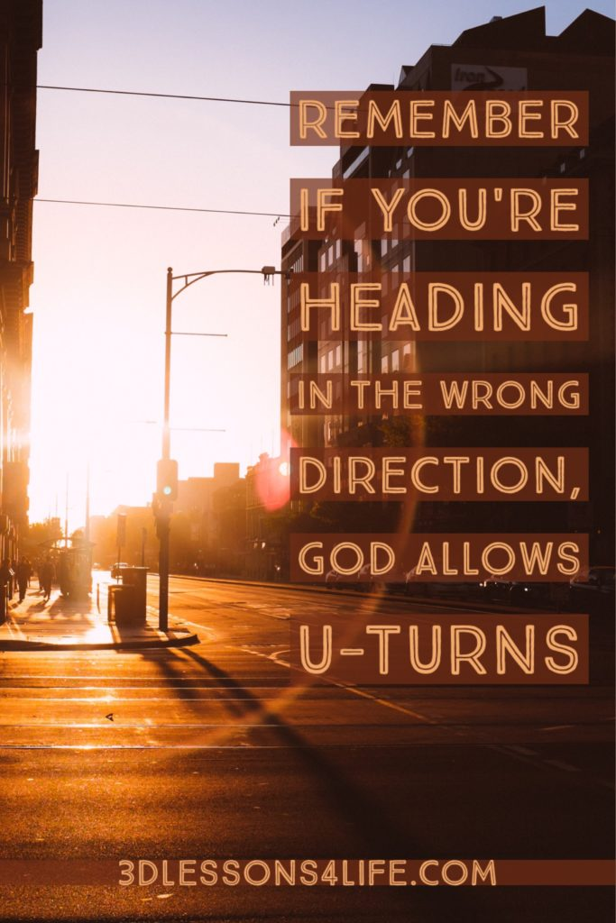 How to Make a U-Turn with God   3dlessons4life.com