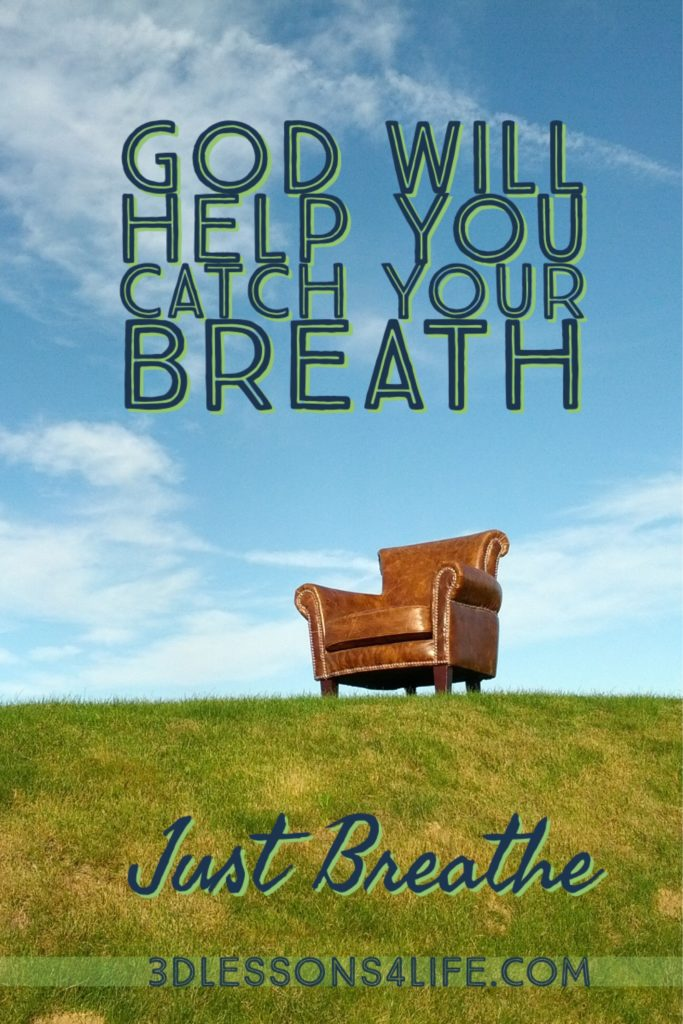 Catch Your Breath   Just Breathe for 31 Days - Day 1   3dlessosn4life.com