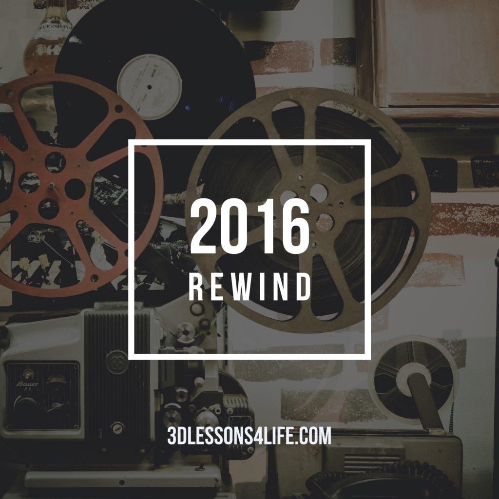 Rewind 2016 | 3dlessons4life.com